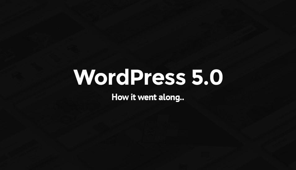 WordPress 5.0 Gutenberg What Changed